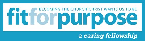 Fit for Purpose 2015 - A Caring Fellowship